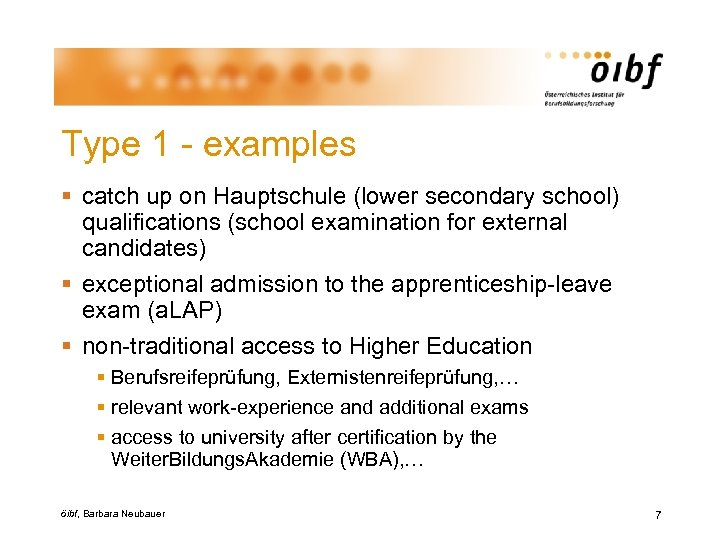 Type 1 - examples § catch up on Hauptschule (lower secondary school) qualifications (school