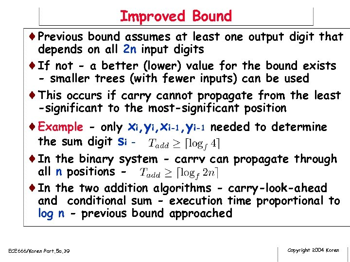 Improved Bound ¨Previous bound assumes at least one output digit that depends on all