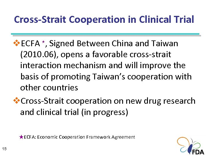 Cross-Strait Cooperation in Clinical Trial v. ECFA , Signed Between China and Taiwan (2010.