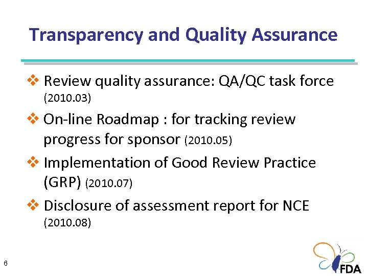 Transparency and Quality Assurance v Review quality assurance: QA/QC task force (2010. 03) v