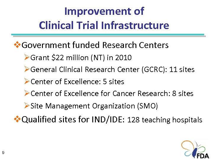 Improvement of Clinical Trial Infrastructure v. Government funded Research Centers ØGrant $22 million (NT)