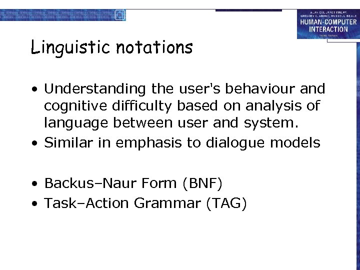 Linguistic notations • Understanding the user's behaviour and cognitive difficulty based on analysis of