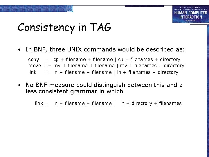 Consistency in TAG • In BNF, three UNIX commands would be described as: copy