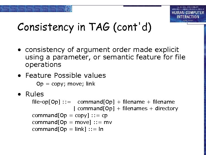 Consistency in TAG (cont'd) • consistency of argument order made explicit using a parameter,