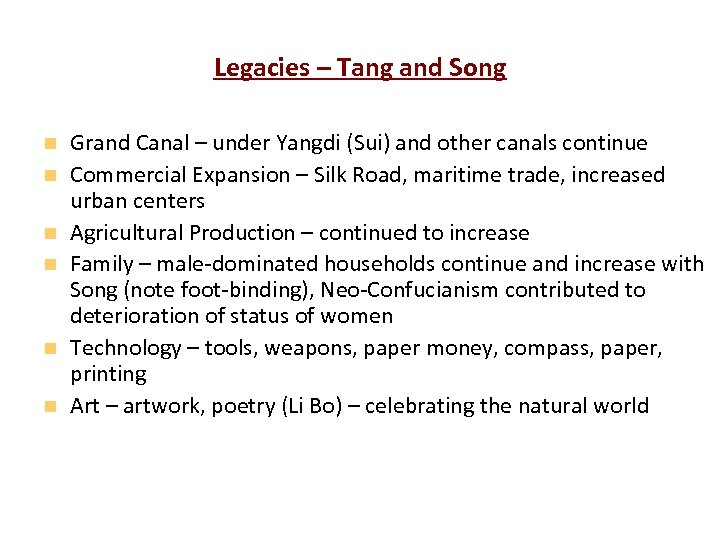 Legacies – Tang and Song Grand Canal – under Yangdi (Sui) and other canals