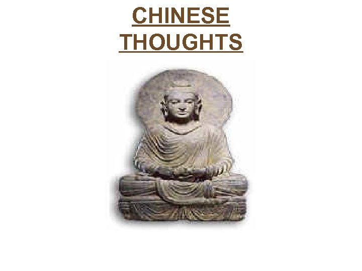 CHINESE THOUGHTS