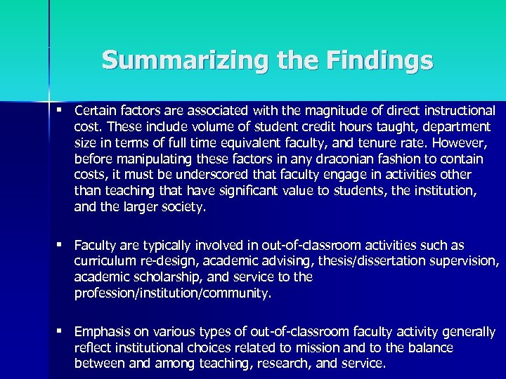Summarizing the Findings § Certain factors are associated with the magnitude of direct instructional