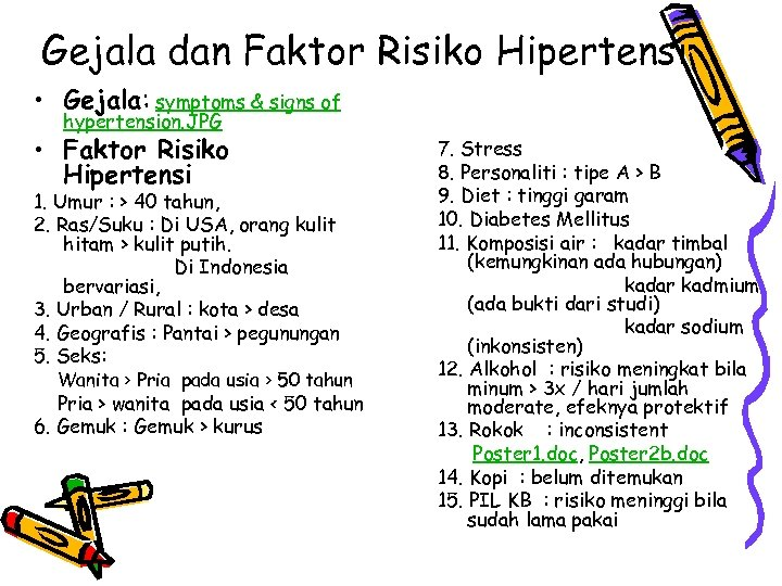 Gejala dan Faktor Risiko Hipertensi • Gejala: symptoms & signs of hypertension. JPG •