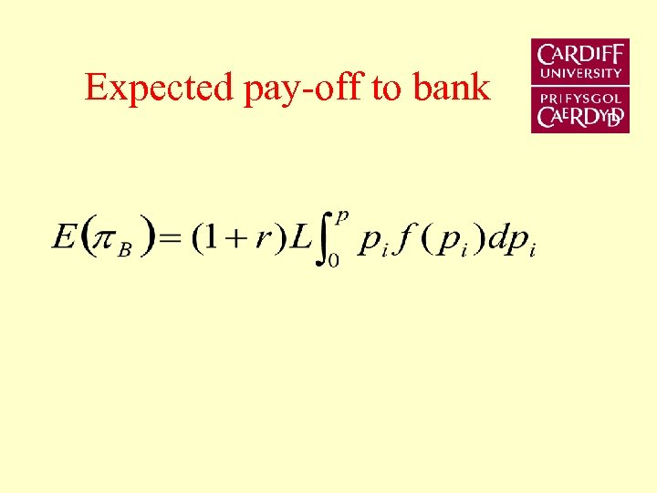 Expected pay-off to bank