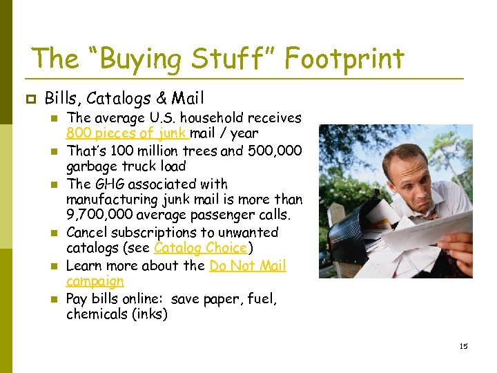 "The ""Buying Stuff"" Footprint p Bills, Catalogs & Mail n n n The average"