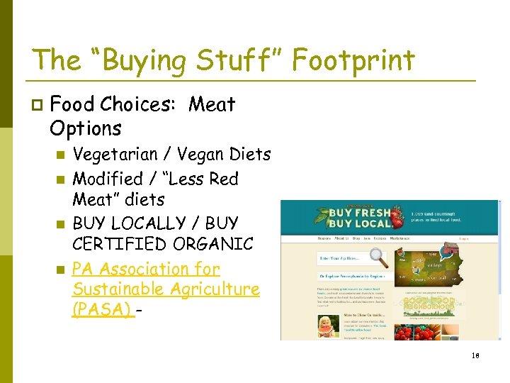 """The """"Buying Stuff"""" Footprint p Food Choices: Meat Options n n Vegetarian / Vegan"""
