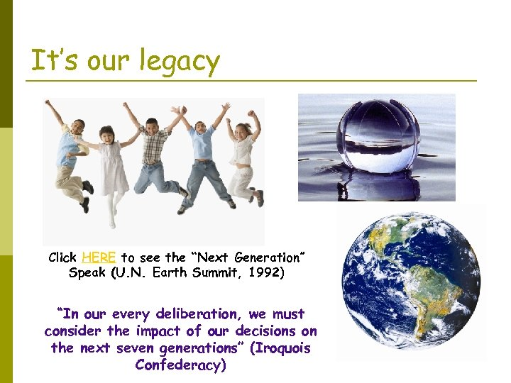 """It's our legacy Click HERE to see the """"Next Generation"""" Speak (U. N. Earth"""
