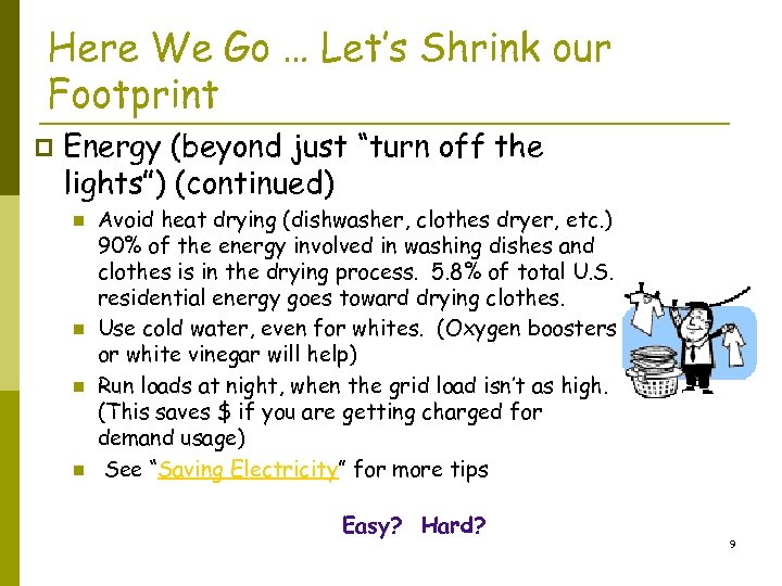"""Here We Go … Let's Shrink our Footprint p Energy (beyond just """"turn off"""