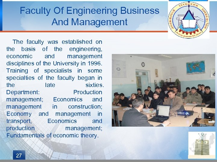 Faculty Of Engineering Business And Management The faculty was established on the basis of