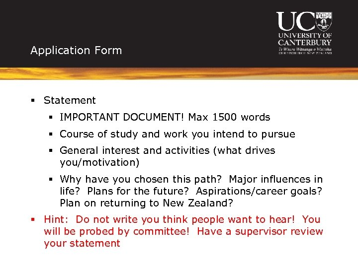 Application Form § Statement § IMPORTANT DOCUMENT! Max 1500 words § Course of study