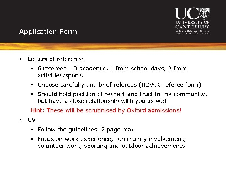Application Form § Letters of reference § 6 referees – 3 academic, 1 from