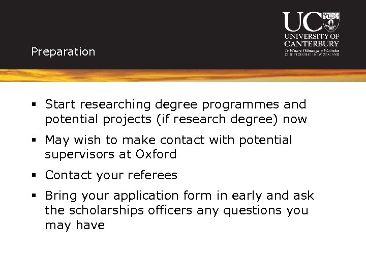 Preparation § Start researching degree programmes and potential projects (if research degree) now §