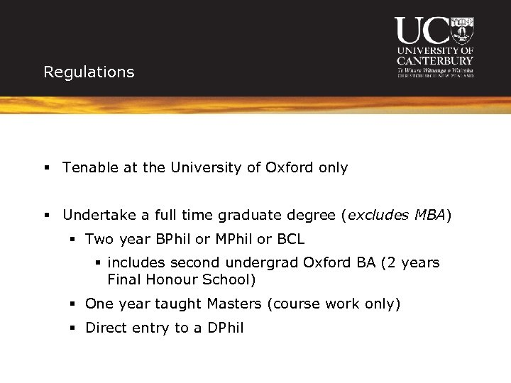 Regulations § Tenable at the University of Oxford only § Undertake a full time