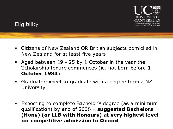 Eligibility § Citizens of New Zealand OR British subjects domiciled in New Zealand for