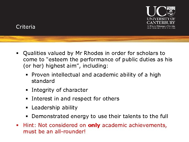 Criteria § Qualities valued by Mr Rhodes in order for scholars to come to