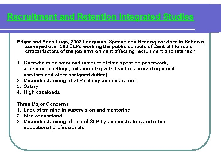 Recruitment and Retention Integrated Studies Edgar and Rosa-Lugo, 2007 Language, Speech and Hearing Services