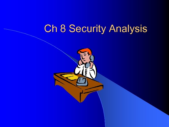 Ch 8 Security Analysis