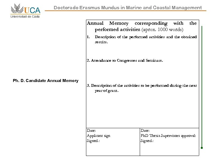 Doctorado Erasmus Mundus in Marine and Coastal Management Annual Memory corresponding with performed activities