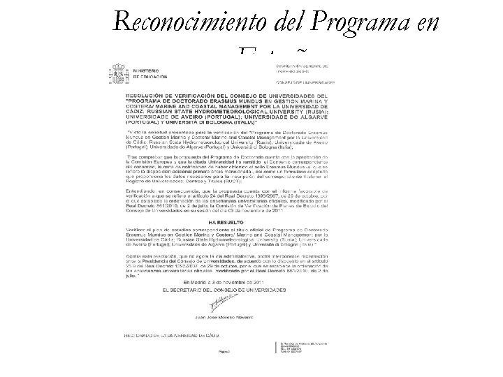 Reconocimiento del Programa en España