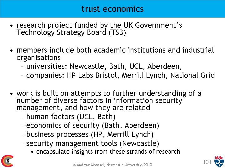 trust economics • research project funded by the UK Government's Technology Strategy Board (TSB)