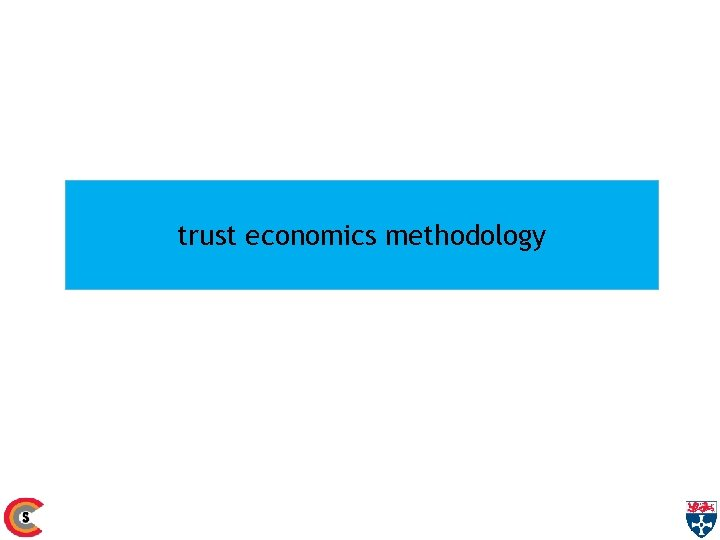 trust economics methodology