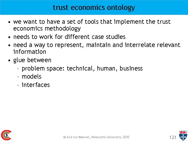 trust economics ontology • we want to have a set of tools that implement