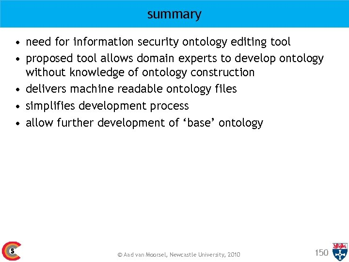 summary • need for information security ontology editing tool • proposed tool allows domain