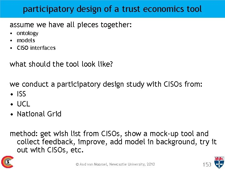 participatory design of a trust economics tool assume we have all pieces together: •