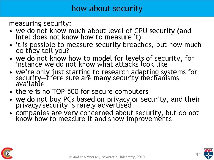 how about security measuring security: • we do not know much about level of