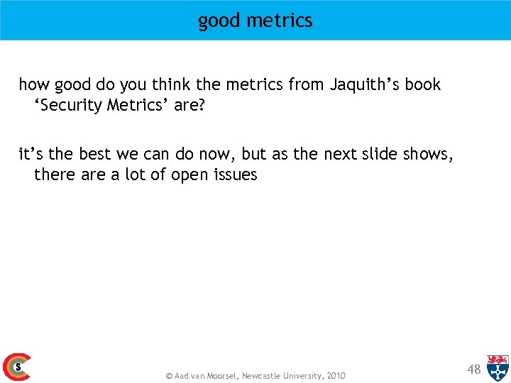 good metrics how good do you think the metrics from Jaquith's book 'Security Metrics'