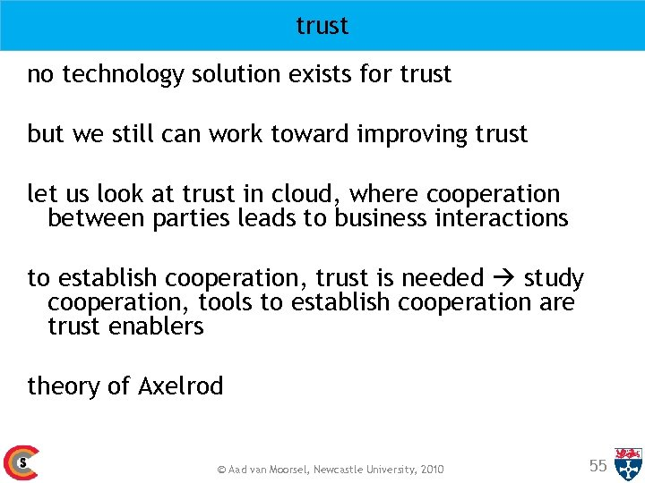 trust no technology solution exists for trust but we still can work toward improving