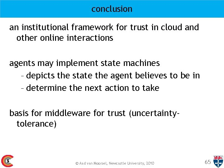 conclusion an institutional framework for trust in cloud and other online interactions agents may
