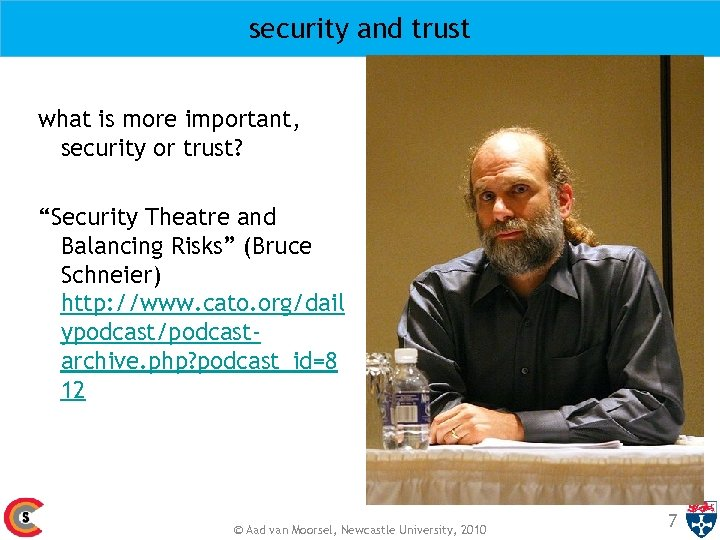 "security and trust what is more important, security or trust? ""Security Theatre and Balancing"