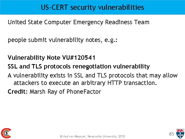 US-CERT security vulnerabilities United State Computer Emergency Readiness Team people submit vulnerability notes, e.