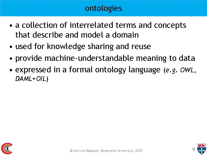 ontologies • a collection of interrelated terms and concepts that describe and model a