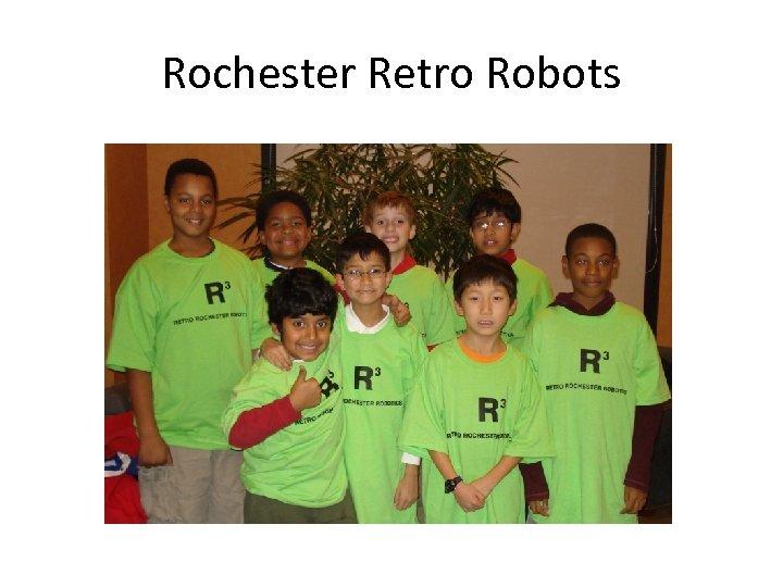 Rochester Retro Robots
