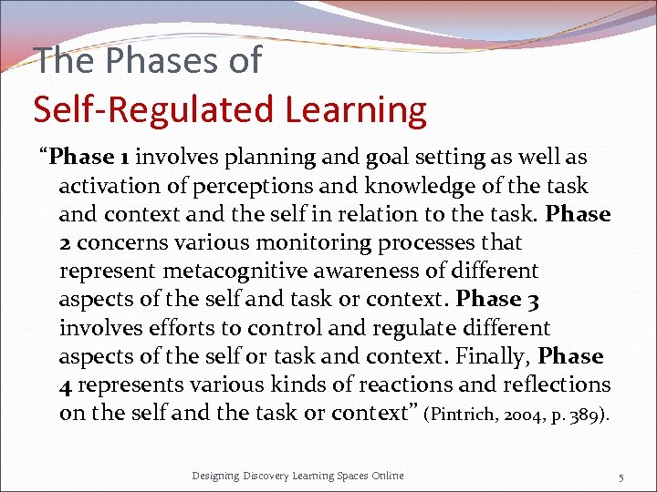 """The Phases of Self-Regulated Learning """"Phase 1 involves planning and goal setting as well"""