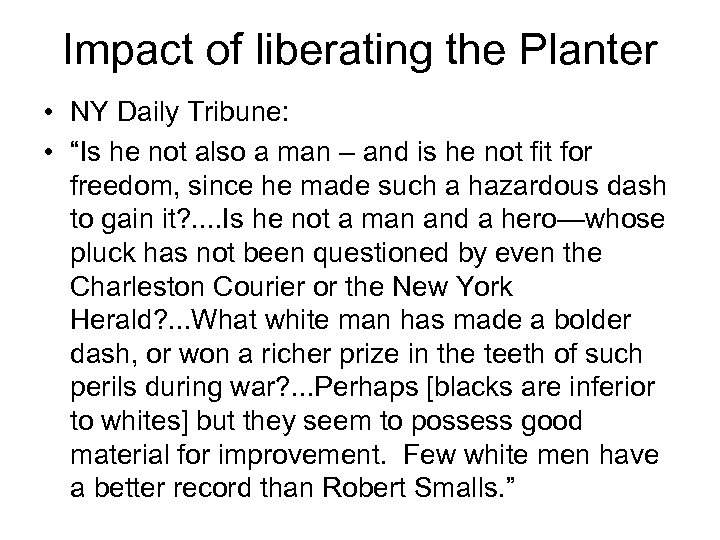 """Impact of liberating the Planter • NY Daily Tribune: • """"Is he not also"""