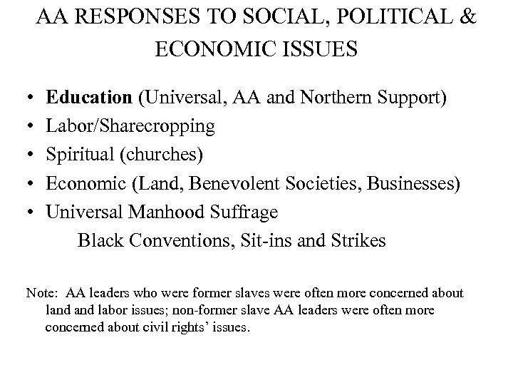 AA RESPONSES TO SOCIAL, POLITICAL & ECONOMIC ISSUES • • • Education (Universal, AA