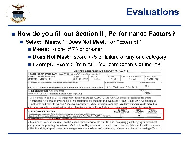 "Evaluations n How do you fill out Section III, Performance Factors? n Select ""Meets,"