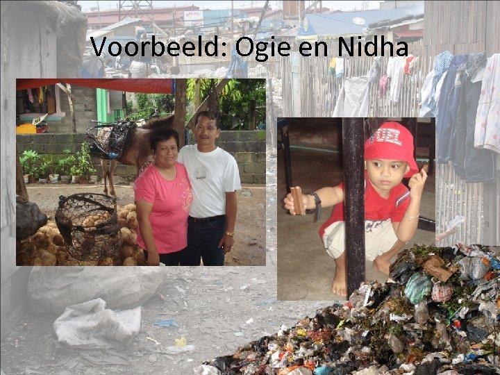 Voorbeeld: Ogie en Nidha