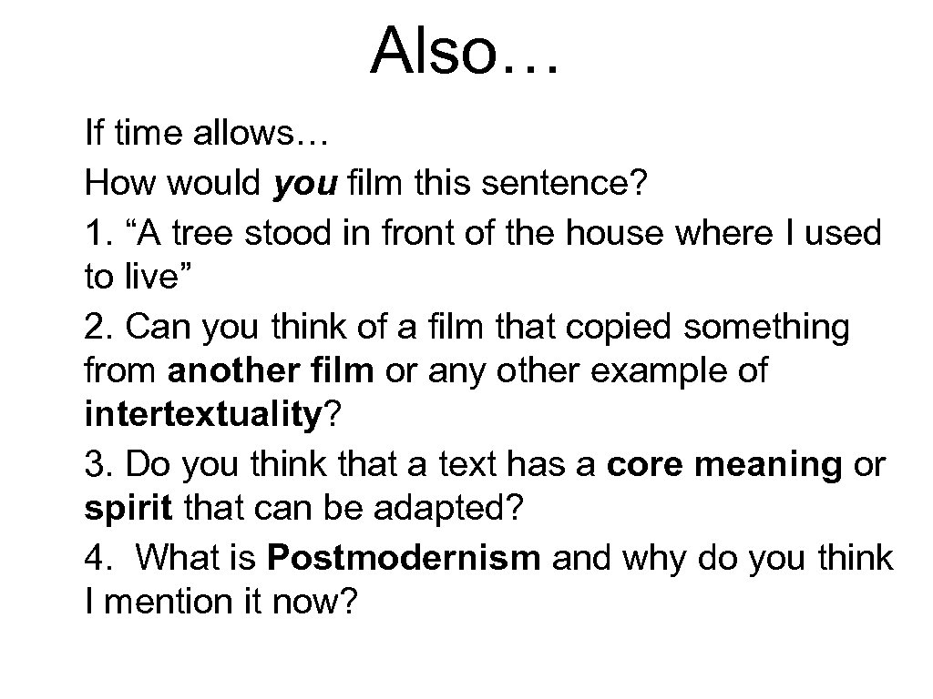 "Also… If time allows… How would you film this sentence? 1. ""A tree stood"