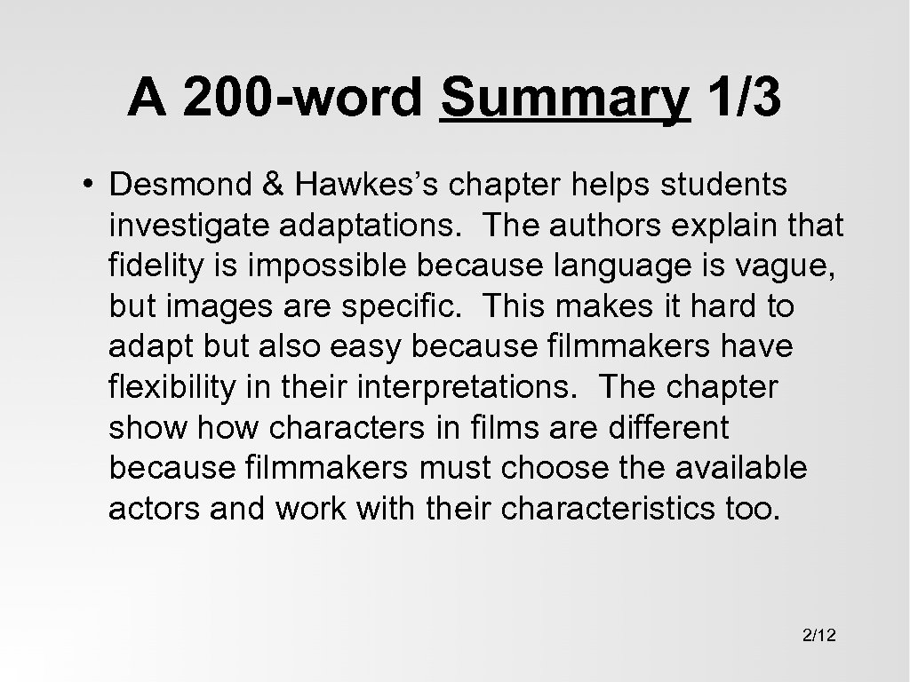 A 200 -word Summary 1/3 • Desmond & Hawkes's chapter helps students investigate adaptations.