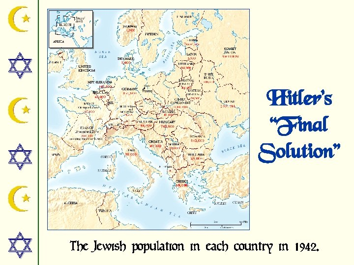"""Hitler's """"Final Solution"""" The Jewish population in each country in 1942."""