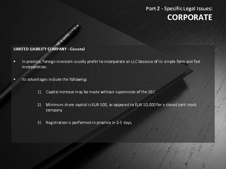 Part 2 - Specific Legal Issues: CORPORATE LIMITED LIABILITY COMPANY - General § In